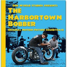 The Harbortown Bobber Soundtrack CD