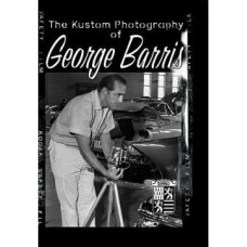 The Kustom Photography of George Barris (DVD)
